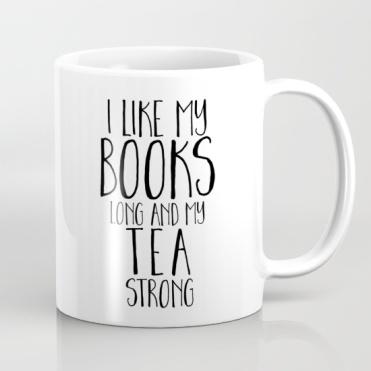 i-like-my-books-long-and-my-tea-strong-mugs
